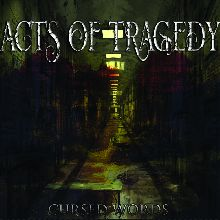 Acts Of Tragedy «Cursed Words» | MetalWave.it Recensioni