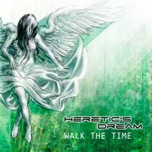Heretic's Dream «Walk The Time» | MetalWave.it Recensioni