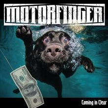 Motorfinger «Coming In Clear» | MetalWave.it Recensioni