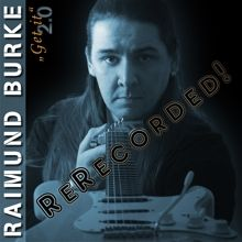 Raimund Burke «Get It - 2.0» | MetalWave.it Recensioni