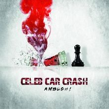 Celeb Car Crash «Ambush!» | MetalWave.it Recensioni