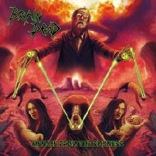 Brain Dead «Menace From The Sickness» | MetalWave.it Recensioni