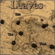 Leaves «This Is The Time» | MetalWave.it Recensioni