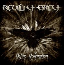 Reality Grey «Define Redemption» | MetalWave.it Recensioni