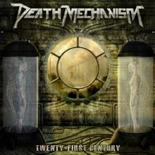 Death Mechanism «Twenty-first Century» | MetalWave.it Recensioni