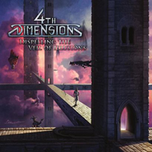 4th Dimension «Dispelling The Veil Of Illusions» | MetalWave.it Recensioni