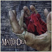 Materdea «A Rose For Egeria» | MetalWave.it Recensioni