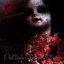 I Will Kill You «Extrema Putrefactio» | MetalWave.it Recensioni
