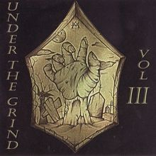 Aa.vv. «Under The Grind Vol.3» | MetalWave.it Recensioni