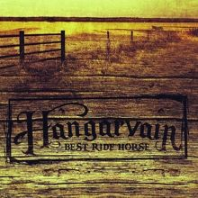 Hangarvain «Best Ride Horse» | MetalWave.it Recensioni