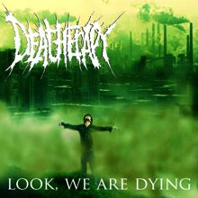 Deatherapy «Look, We Are Dying» | MetalWave.it Recensioni