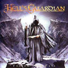 Hell's Guardian «Follow Your Fate» | MetalWave.it Recensioni