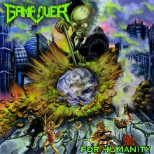 Game Over «For Humanity» | MetalWave.it Recensioni