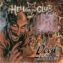 Hell In The Club «Devil On My Shoulder» | MetalWave.it Recensioni