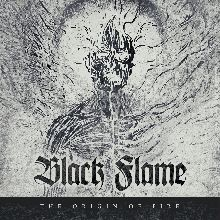 Black Flame «The Origin Of Fire» | MetalWave.it Recensioni