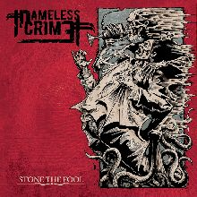 Nameless Crime «Stone The Fool» | MetalWave.it Recensioni