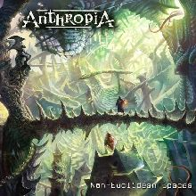 Anthropia «Non-euclidean Spaces» | MetalWave.it Recensioni