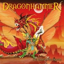 Dragonhammer «The Blood Of The Dragon (mmxv Edition)» | MetalWave.it Recensioni