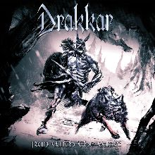 Drakkar «Run With The Wolf» | MetalWave.it Recensioni