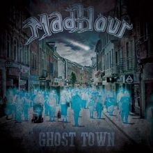 Madhour «Ghost Town» | MetalWave.it Recensioni
