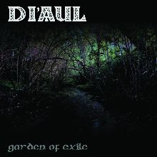 Di'aul «Garden Of Exile» | MetalWave.it Recensioni