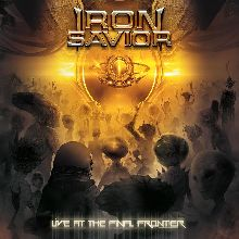 Iron Savior «Live At The Final Frontier» | MetalWave.it Recensioni