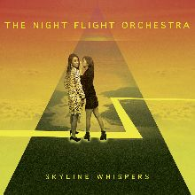 The Night Flight Orchestra «Skyline Whispers» | MetalWave.it Recensioni