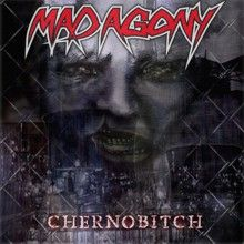 Mad Agony «Chernobitch» | MetalWave.it Recensioni