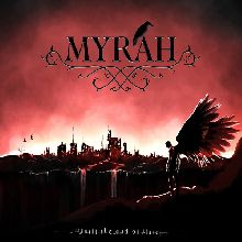 Myrah «Until The End Of Time» | MetalWave.it Recensioni