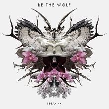 Be The Wolf «Imago» | MetalWave.it Recensioni