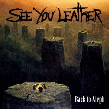 See You Leather «Back To Aleph» | MetalWave.it Recensioni