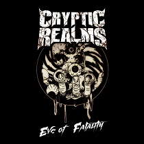 Cryptic Realms «Eve Of Fatality» | MetalWave.it Recensioni