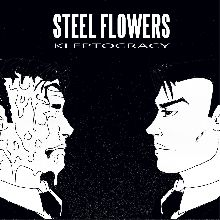 Steel Flowers «Kleptocracy» | MetalWave.it Recensioni