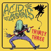 Acid Brains «Thirty Three» | MetalWave.it Recensioni
