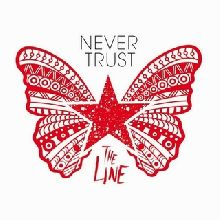 Never Trust «The Line» | MetalWave.it Recensioni