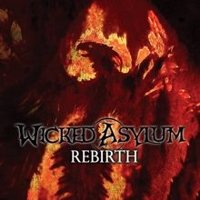Wicked Asylum «Rebirth» | MetalWave.it Recensioni