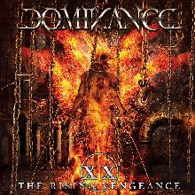 Dominance «Xx: The Rising Vengeance» | MetalWave.it Recensioni