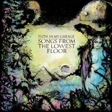 Filth In My Garage «Songs From The Lowest Floor» | MetalWave.it Recensioni
