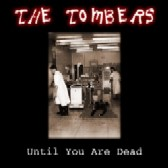 The Tombers «Until You Are Dead» | MetalWave.it Recensioni