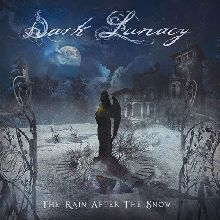 Dark Lunacy «The Rain After The Snow» | MetalWave.it Recensioni