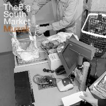 The Big South Market «Muzak» | MetalWave.it Recensioni
