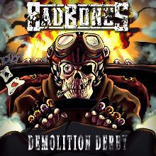 Bad Bones «Demolition Derby» | MetalWave.it Recensioni