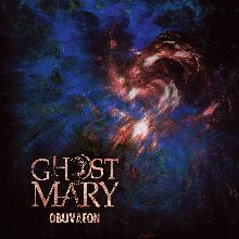 Ghost Of Mary «Oblivaeon» | MetalWave.it Recensioni