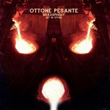 Ottone Pesante «Brassphemy Set In Stone» | MetalWave.it Recensioni