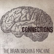 The Brain Washing Machine «Connections» | MetalWave.it Recensioni