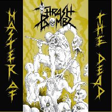 Thrash Bombz «Master Of The Dead» | MetalWave.it Recensioni