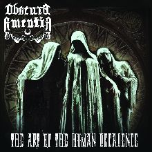 Obscura Amentia «The Art Of The Human Decadence» | MetalWave.it Recensioni