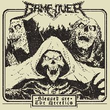 Game Over «Blessed Are The Heretics» | MetalWave.it Recensioni
