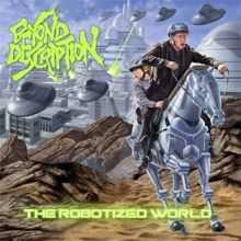 Beyond Description «The Robotized World» | MetalWave.it Recensioni