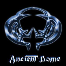 Ancient Dome «Ancient Dome» | MetalWave.it Recensioni